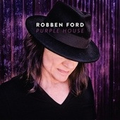 Purple House von Robben Ford
