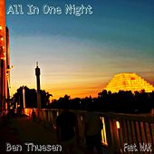 All In One Night by Ben Thuesen