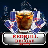 Red Bull And Reggae by Various Artists