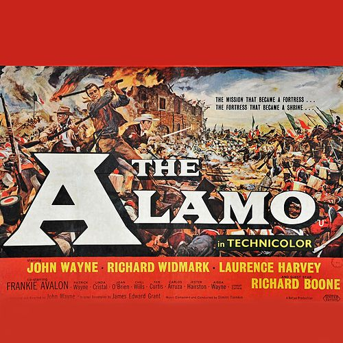The Alamo by Dimitri Tiomkin