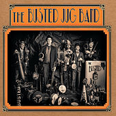 The Busted Jug Band von The Busted Jug Band