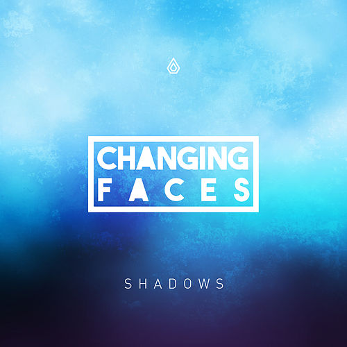 Shadows EP by Changing Faces