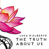 The Truth About Us by Luca D'Alberto
