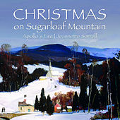 Christmas on Sugarloaf Mountain von Apollo's Fire