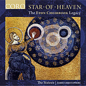 Star of Heaven - The Eton Choirbook Legacy von Various Artists
