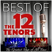 The Greatest Songs of All Times de The 12 Tenors