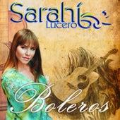 Boleros by Sarahí Lucero