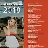 Super Sommer 2018 by Various Artists