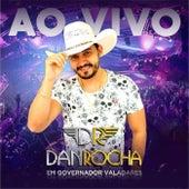 Ao Vivo em Governador Valadares (Ao Vivo) de Dan Rocha