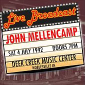 Live Broadcast  - 4th July 1992  Deer Creek Music Center de John Mellencamp