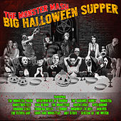 The Monster Mash - Big Halloween Supper de Various Artists