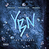 YBN: The Mixtape von Various Artists