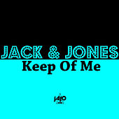 Keep Of Me de Jack