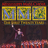 The First Twenty Years by Mississippi Mass Choir