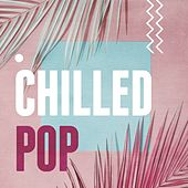 Chilled Pop de Various Artists