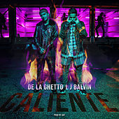 Caliente (feat. J Balvin) by De La Ghetto