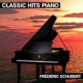 Classic Hits Piano de Frédéric Schubert