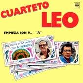 Empieza Con P... de Cuarteto Leo
