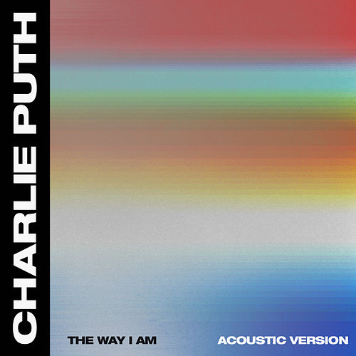 The Way I Am (Acoustic) de Charlie Puth