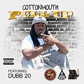 Pull Up (feat. Dubb 20) by Cotton Mouth