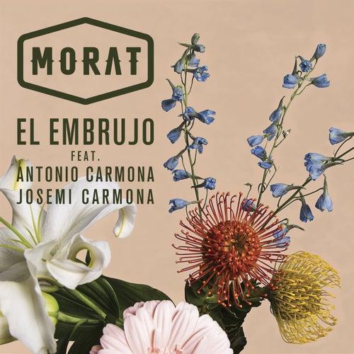 El Embrujo by Morat