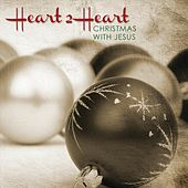 Christmas with Jesus di Heart 2 Heart