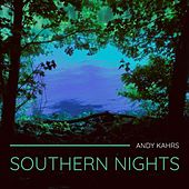 Southern Nights de Andy Kahrs