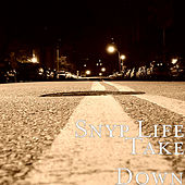 Take Down by Snyp Life