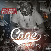 Fold Under Pressure by Cage