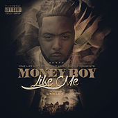 Like Me von Money Boy
