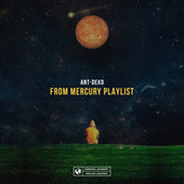 From Mercury Playlist von Ant-Deko