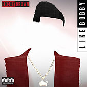 Like Bobby by Bobby Brown