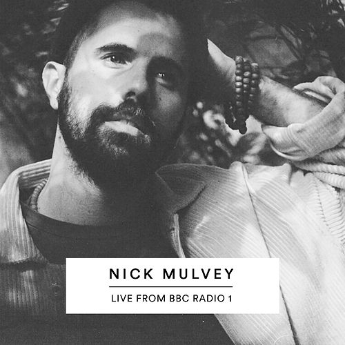 Live From BBC Radio 1 by Nick Mulvey