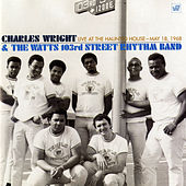 Live at the Haunted House, May 18, 1968 di Charles Wright and the Watts 103rd Street Rhythm Band