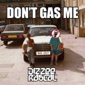 Don't Gas Me di Dizzee Rascal