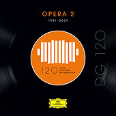DG 120 – Opera 2 (1981-2009) de Various Artists
