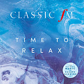 Classic FM Time To Relax by Various Artists