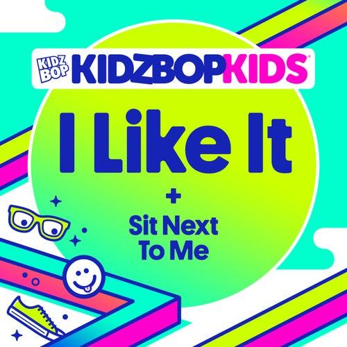 I Like It by KIDZ BOP Kids