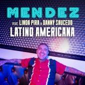 Latino Americana von Mendez