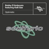 Optimistic (feat. Kelli Sae) von Bobby D. Ambrosio