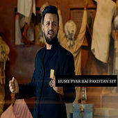 Hume Pyar Hai Pakistan Sey de Atif Aslam