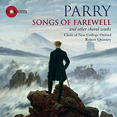 Parry: Songs of Farewell & Other Choral Works von Various Artists
