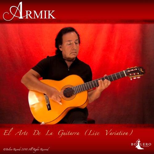 El Arte De La Guitarra (Live Variation) by Armik