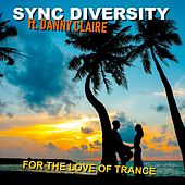 For the Love of Trance de Sync Diversity