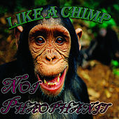 Like a Chimp by Noi Phaophanit