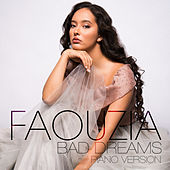 Bad Dreams (Stripped) by Faouzia