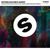 Pour Over (Vintage Culture & Bruno Be Remix) de Vintage Culture
