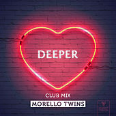 Deeper (Club Mix) by Morello Twins