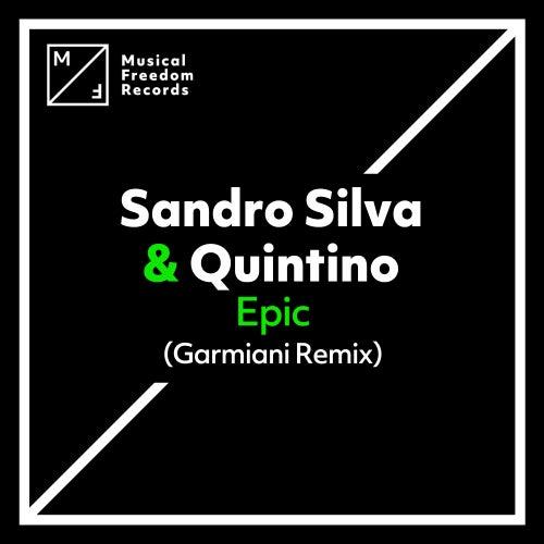 Epic (Garmiani Remix) von Sandro Silva