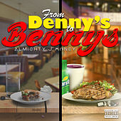 From Dennys to Bennys de Almighty Jmoney